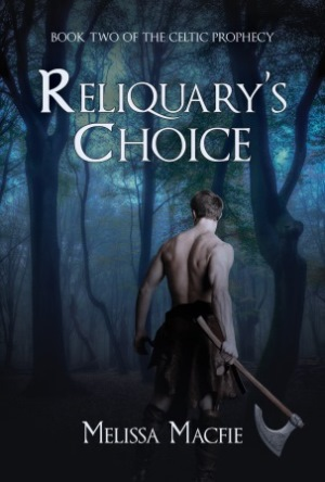 Reliquary's Choice: Book Two of The Celtic Prophecy